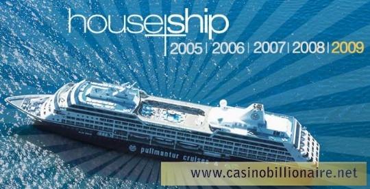 House Ship 2009 - o mais badalado cruzeiro